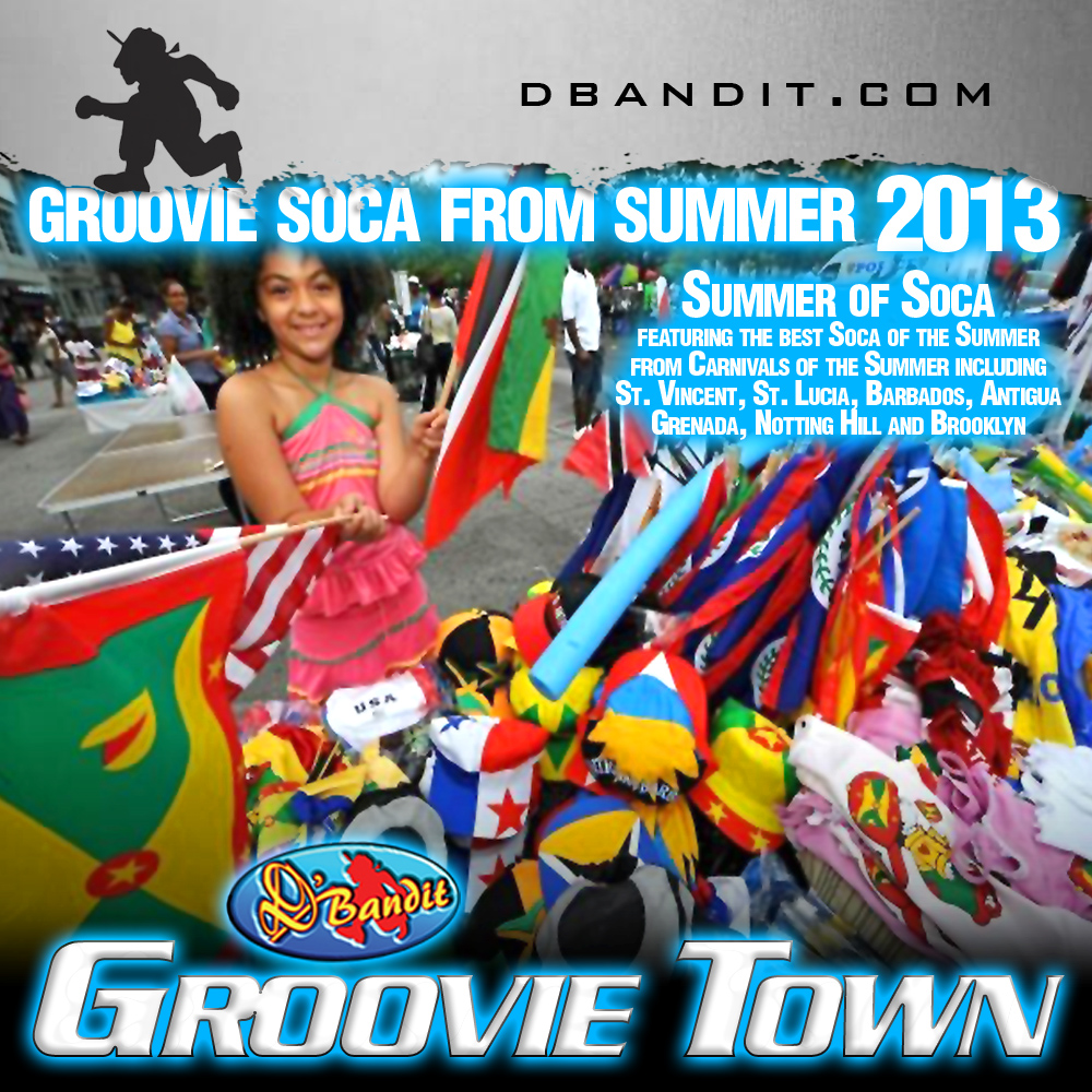 Summer of Soca 2013-Groovie Town